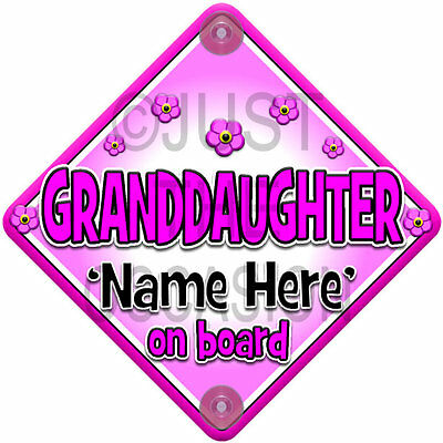 Personalised Pink ~ FLOWER ~ GRANDDAUGHTER Baby On Board Car Window Sign