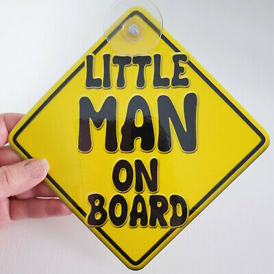 BRAND NEW YELLOW ~ LITTLE MAN ~ BABY ON BOARD Car Window Sign