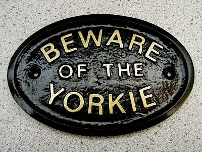 Beware Of The Yorkshire Terrier Yorkie - House Door Plaque Dog Sign