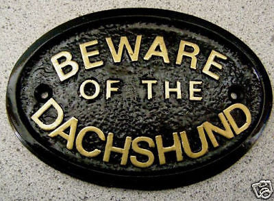 Beware Of The Dachshund - House Door Plaque Dog Sign  Collar