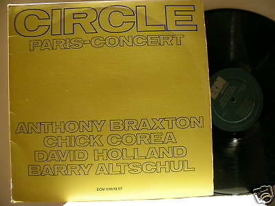 CIRCLE Paris Concert Anthony Braxton Chick Corea Barry Altschul ECM 2 LP