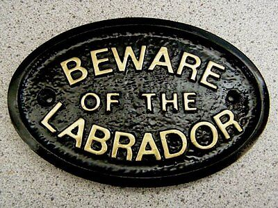 Beware Of The Labrador - House Door Plaque Dog Sign Garden