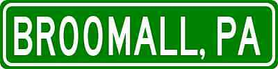 BROOMALL, PENNSYLVANIA  City Limit Sign - Aluminum