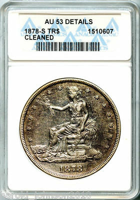 1878-S $1 Silver Trade Dollar AU 53 Det ANACS Certified