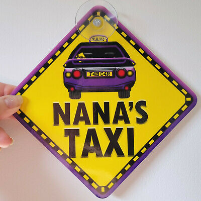 NEW ~ Purple ~ NANAS TAXI ~ Non Personalised Baby on Board Car Window Sign