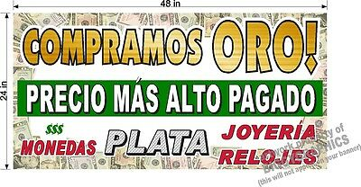 2/' x 4/'  BANNER WE BUY GOLD SILVER ESPANOL SPANISH TEXT