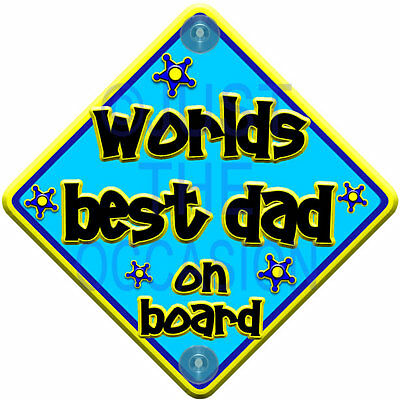 NEW FUNKY NP Blue & Yellow ~ WORLDS BEST DAD ~ Baby on Board Car Window Sign