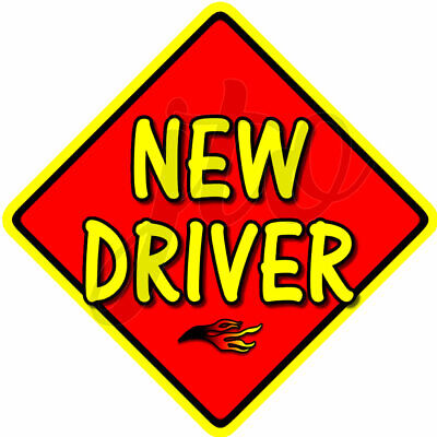 FIRE ~ Red NEW DRIVER ~ Novelty Baby on Board Car Window Sign