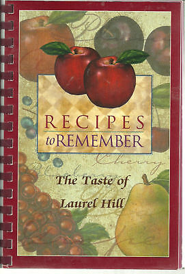 *ORLAND PARK IL 2002 COOK BOOK *THE TASTE OF LAUREL HILL *RECIPES TO REMEMBER