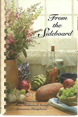 Jamestown Pa 1994 From The Sideboard Cook Book * Area Historical Society * Local