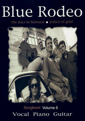 Blue Rodeo Songbook Vol 6 Days In Between & Palace of Gold