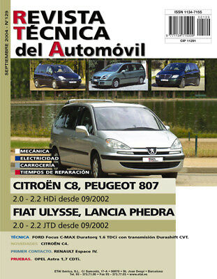 MANUAL DE TALLER PEUGEOT 807 2.0 Y 2.2 HDi des 2002 +TESTER AUTOMATICO