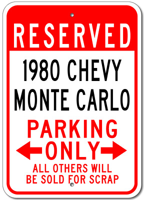 1980 80 CHEVY MONTE CARLO Parking Sign