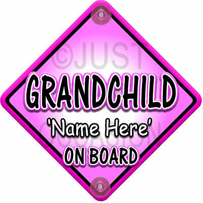 NEW Pink Personalised GRANDCHILD Baby on Board Car Window Sign