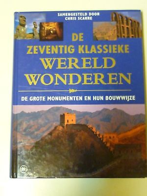 De 70 klassieke wereldwonderen [The seventy wonders of the Ancient world]