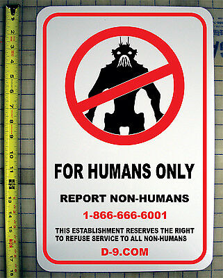 """District 9  For Humans Only Sign 12""""x18"""" Aluminum"""