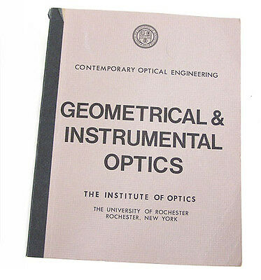 Geometrical & Instrumental Optics: Contemporary Optical Engineering June 1976