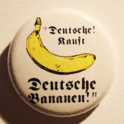 Deutsche, Kauft deutsche Bananen Button / Badge Punk Antifa PUNKROCK Pin FCK NZS