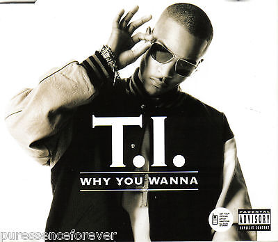 T.I. - Why You Wanna (UK 2 Track CD Single)