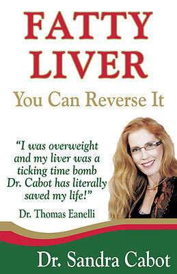 FATTY LIVER You Can Reverse It ( Book By Dr Sandra Cabot ) NEW