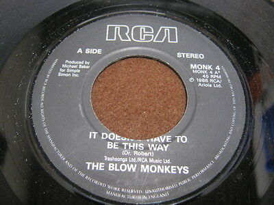 """VINYL 7"""" SINGLE - The Blow Monkeys - It dosen't have to be this way - Monk 4"""