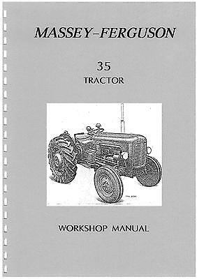 Massey-Ferguson 35 workshop manual (photocopy) covers 23C & 3A-152 engines