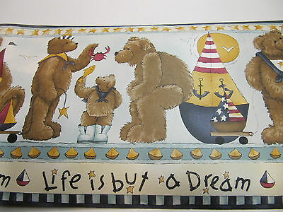 "Nursery Wall Border Bears, Boats Life Is But A Dream ""down By The Sea #50749 Nip"