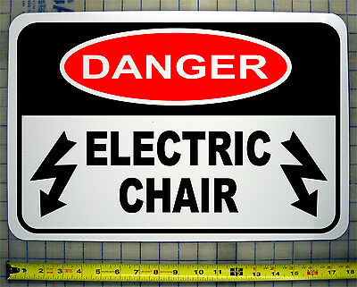 """DANGER ELECTRIC CHAIR Halloween / Haunted House / Horror Sign 18""""x12"""""""