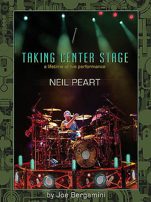 Neil Peart Taking Center Stage A Lifetime of Live Performance