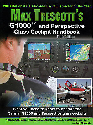 G1000 and Perspective Glass Cockpit Handbook 5th Edition - Max Trescott