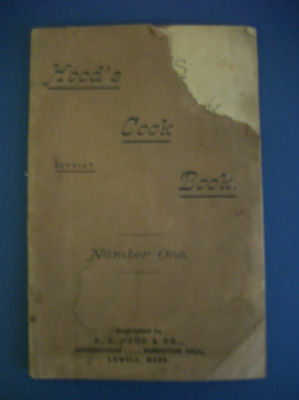 HOOD'S COOK BOOK Number One circa 1880, Sasparilla Advertising Recipes & Cures