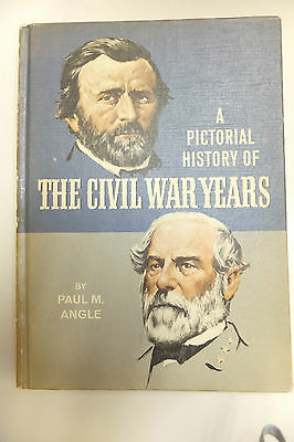 1967 A Pictorial History Of The Civil War Years By Paul M. Angle