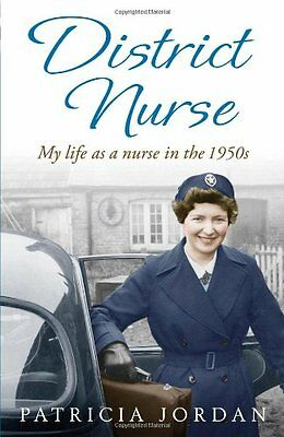 District Nurse by Patricia Jordan (Paperback 2012) Great Gift too!   R6