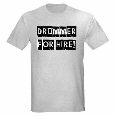 DRUMMER FOR HIRE FUNNY DRUM DRUMMING MUSIC BAND TEACHER SET T-SHIRT