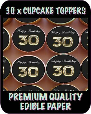 30 X 30Th Happy Birthday Bling Edible Cupcake Toppers Premium Rice Paper 602