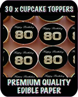 30 X 80Th Happy Birthday Bling Edible Cupcake Toppers Premium Rice Paper 607