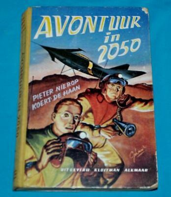 p nierop / k de haan avontuur in 2050 BOOK DUTCH 1950s sf science fiction space