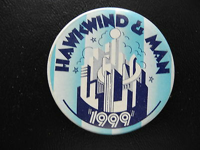 """Hawkwind & Man - 1974 Concert - """"1999 Tour"""" - Orig Pin Back Button - Very Rare!"""