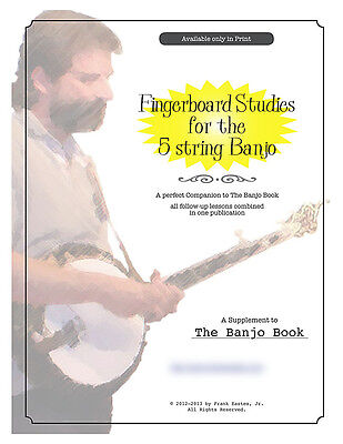 Banjo Book: Fingerboard Studies for the 5-String Banjo, directly from the author
