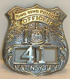 Sing Sing Prison New York Guard Police Badge Sheriff