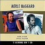 Kern River/Chill Factor by Merle Haggard/new cd