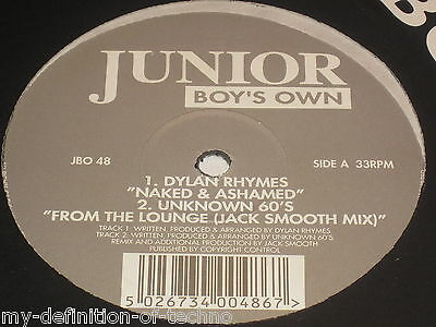 Dylan Rhymes / Unknown 60's, Naked & Ashamed (Junior Boy's Own 48)