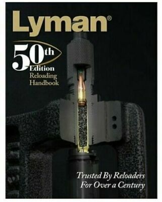 Lyman  50th Edition Reloading Handbook, 528 pages, Paperback # 9816051  New!