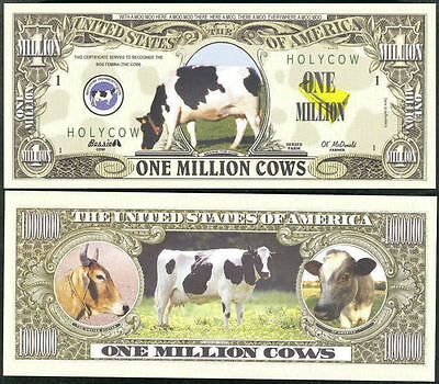 Lot of 25 BILLS - ONE MILLION COWS - HOLY COW!