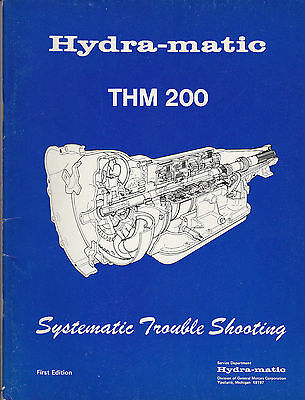 Hydra-matic THM 200 Systematic Troubleshooting Guide 1977