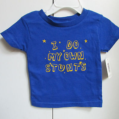 I Do My Own Stunts Little Teez Infant Toddler T-shirt New with Tags