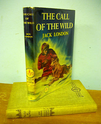 The CALL OF THE WILD by Jack London circa 1962 in DJ, Famous Dog Stories