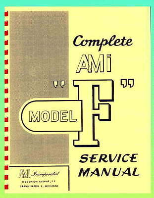 "AMI Model ""F""  Jukebox Service Manual"