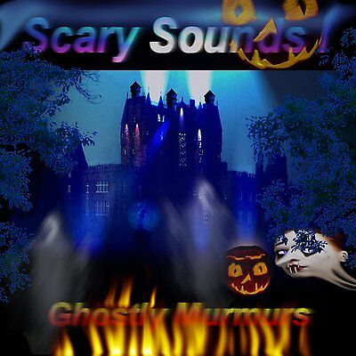 Scary Sounds I - Ghostly Murmurs (Halloween sound effects CD - 2013 release)
