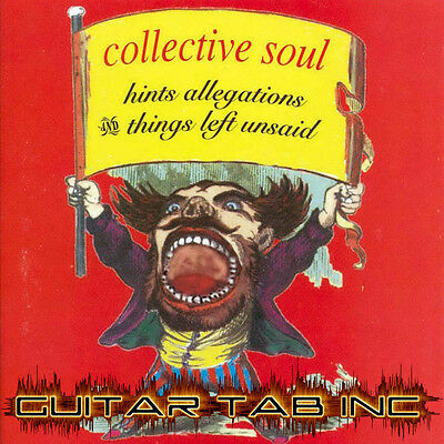 Collective Soul Guitar Tab HINTS ALLEGATIONS AND THINGS LEFT Lessons on Disc